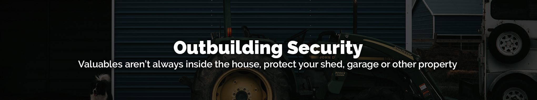 Outbuilding Security