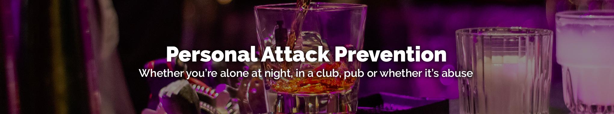 Personal Attack Prevention